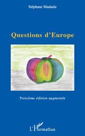 Questions d'Europe: Troisième édition augmentée