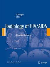 Radiology of HIV/AIDS: A Practical Approach