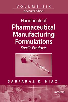 Handbook of Pharmaceutical Manufacturing Formulations PDF
