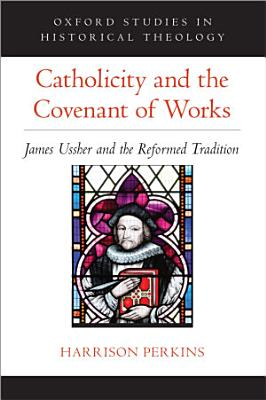 Catholicity and the Covenant of Works PDF