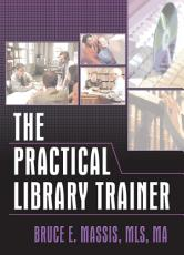 The Practical Library Trainer PDF