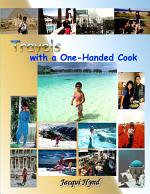 Travels with a One-Handed Cook