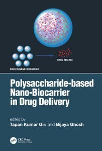 Polysaccharide based Nano Biocarrier in Drug Delivery