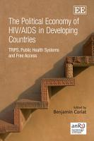 The Political Economy of HIV AIDS in Developing Countries PDF