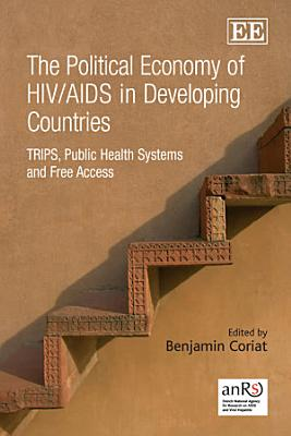 The Political Economy of HIV AIDS in Developing Countries