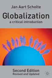 Globalization: A Critical Introduction, Edition 2