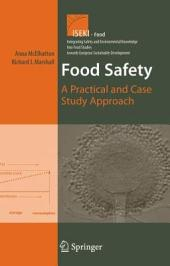 Food Safety: A Practical and Case Study Approach