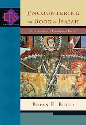 Encountering the Book of Isaiah  Encountering Biblical Studies