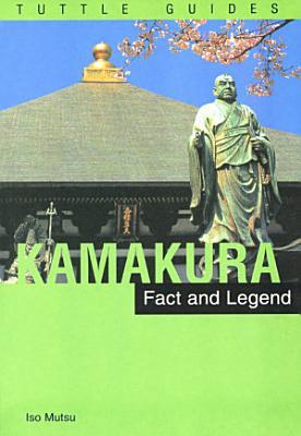 Kamakura  Fact   Legend