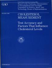 Cholesterol Measurement: Test Accuracy and Factors That Influence Cholesterol Levels