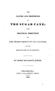 The Nature and Properties of the Sugar Cane PDF