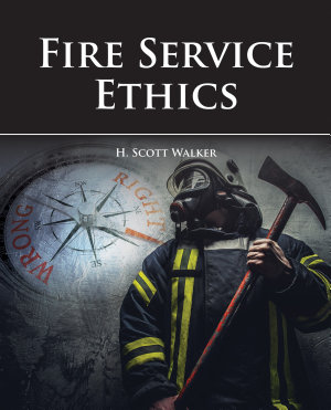 Fire Service Ethics