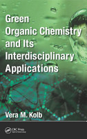 Green Organic Chemistry and its Interdisciplinary Applications PDF