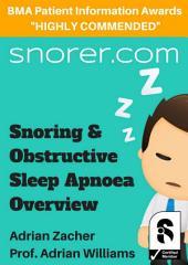 Snoring and Obstructive Sleep Apnoea Overview