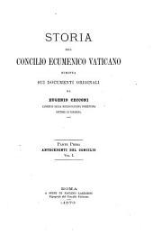 Storia: del concilio Ecumenico Vaticano, Volume 1