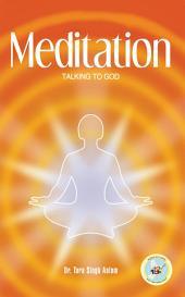 Meditation: Talking to God