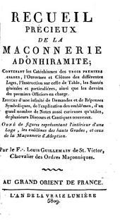 Recueil précieux de la maçonerie adonhiramite: Volume1