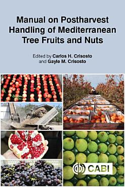 Manual on Postharvest Handling of Mediterranean Tree Fruits and Nuts PDF