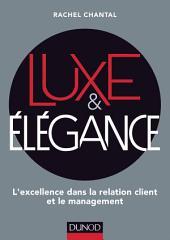 Luxe et Elégance: L'excellence dans la relation client et le management