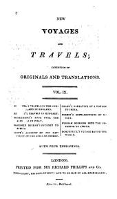 New Voyages and Travels: Consisting of Originals, Translations, and Abridgements, Volume 9