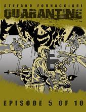 Quarantine: Episode 5 of 10