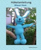 """Häkelanleitung """"Blauer Hase"""