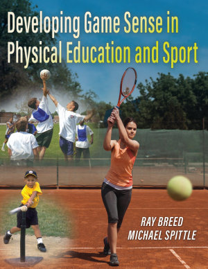 Developing Game Sense in Physical Education and Sport PDF