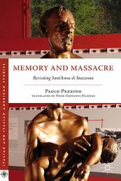 Memory and Massacre