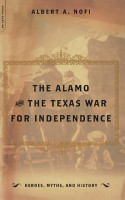 The Alamo And The Texas War For Independence PDF
