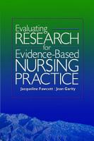 Evaluating Research for Evidence Based Nursing Practice PDF
