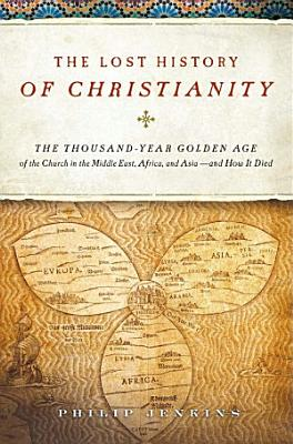 The Lost History of Christianity PDF
