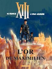 XIII - Tome 17 - L'Or de Maximilien