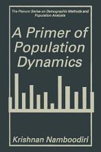 A Primer of Population Dynamics PDF