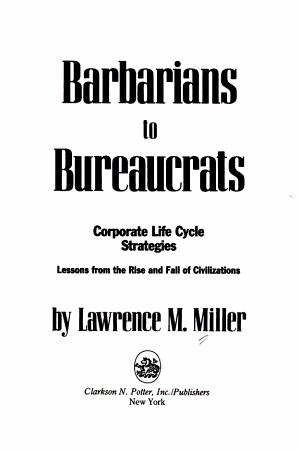 Barbarians to Bureaucrats PDF