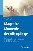 Magische Momente in der Altenpflege PDF