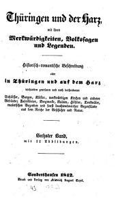 Thüringen und der Harz mit ihren Merkwürdigkeiten, Volkssagen und Legenden: Band 6