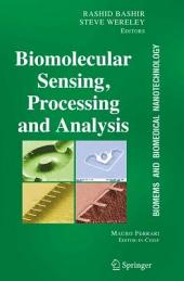 BioMEMS and Biomedical Nanotechnology: Volume IV: Biomolecular Sensing, Processing and Analysis