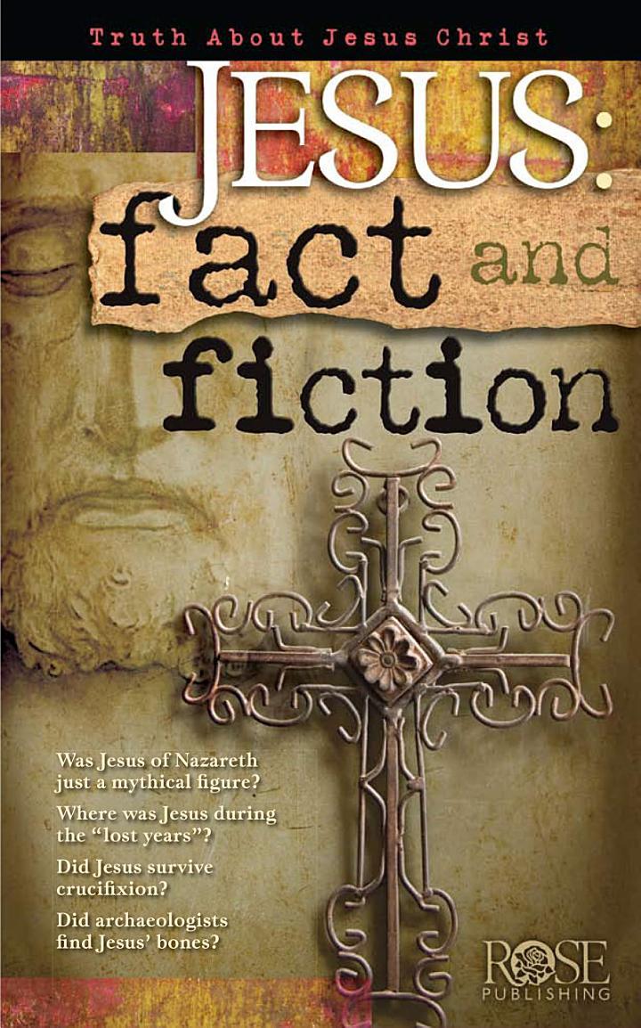 Jesus: Fact & Fiction