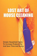Lost Art Of House Cleaning PDF