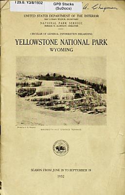 Circular of General Information Regarding Yellowstone National Park  Wyoming PDF