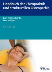 Handbuch der Chiropraktik und strukturellen Osteopathie: Ausgabe 4