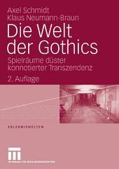 Die Welt der Gothics: Spielräume düster konnotierter Transzendenz, Ausgabe 2