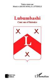 Lubumbashi: Cent ans d'histoire