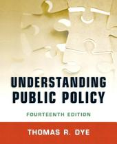 Understanding Public Policy: Edition 14