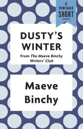 Dusty's Winter: from The Maeve Binchy Writers' Club