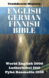 English German Finnish Bible: World English 2000 - Lutherbibel 1912 - Pyhä Raamattu 1938