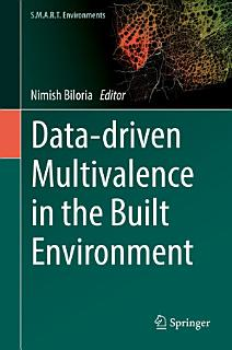 Data driven Multivalence in the Built Environment