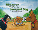 Meaner Than A Junkyard Dog Book PDF