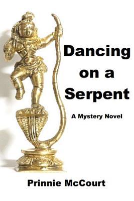 Dancing on a Serpent