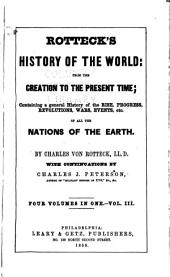 History of the World from the Creation to the Present Time ...